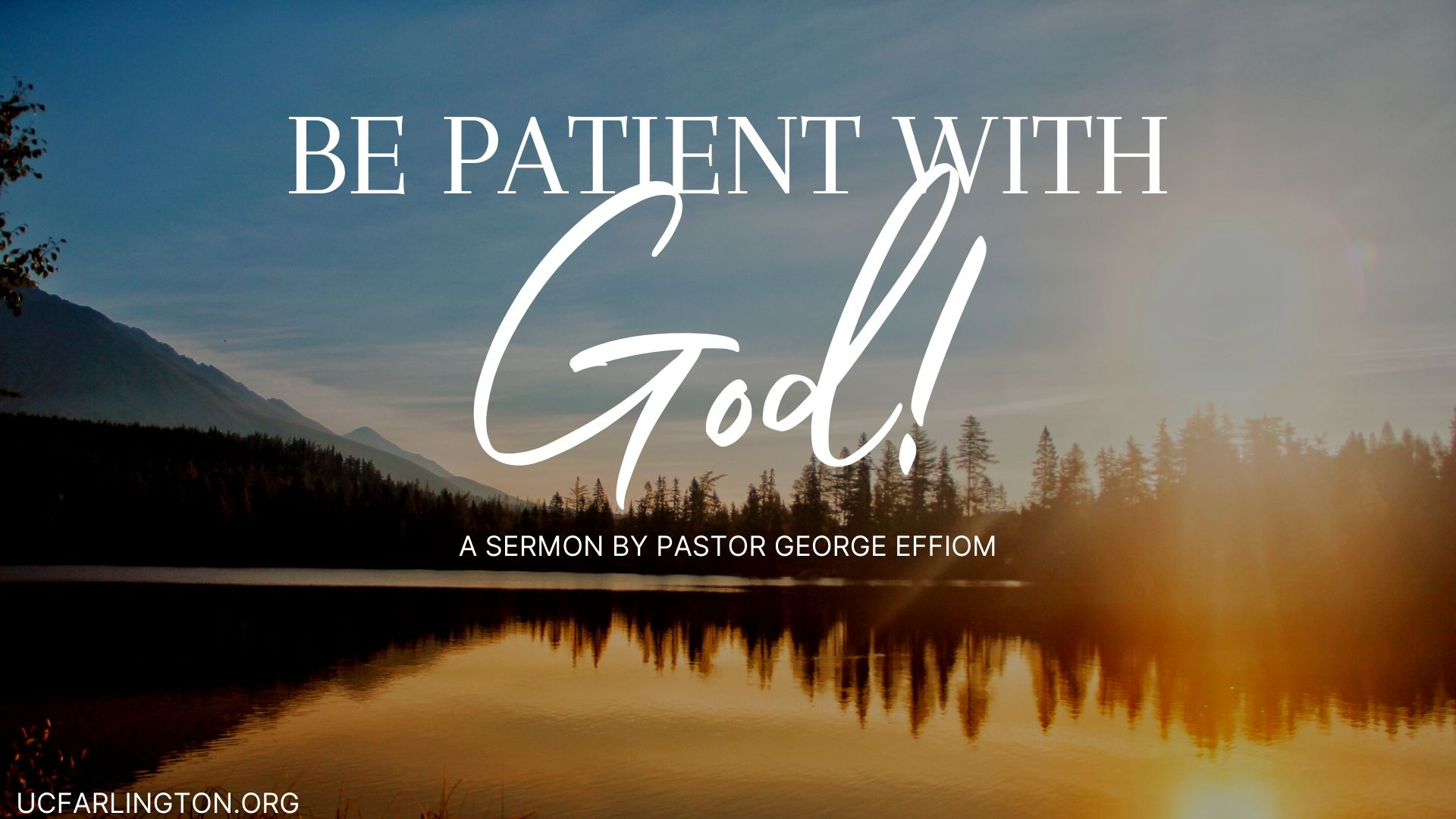 Be Patient with God