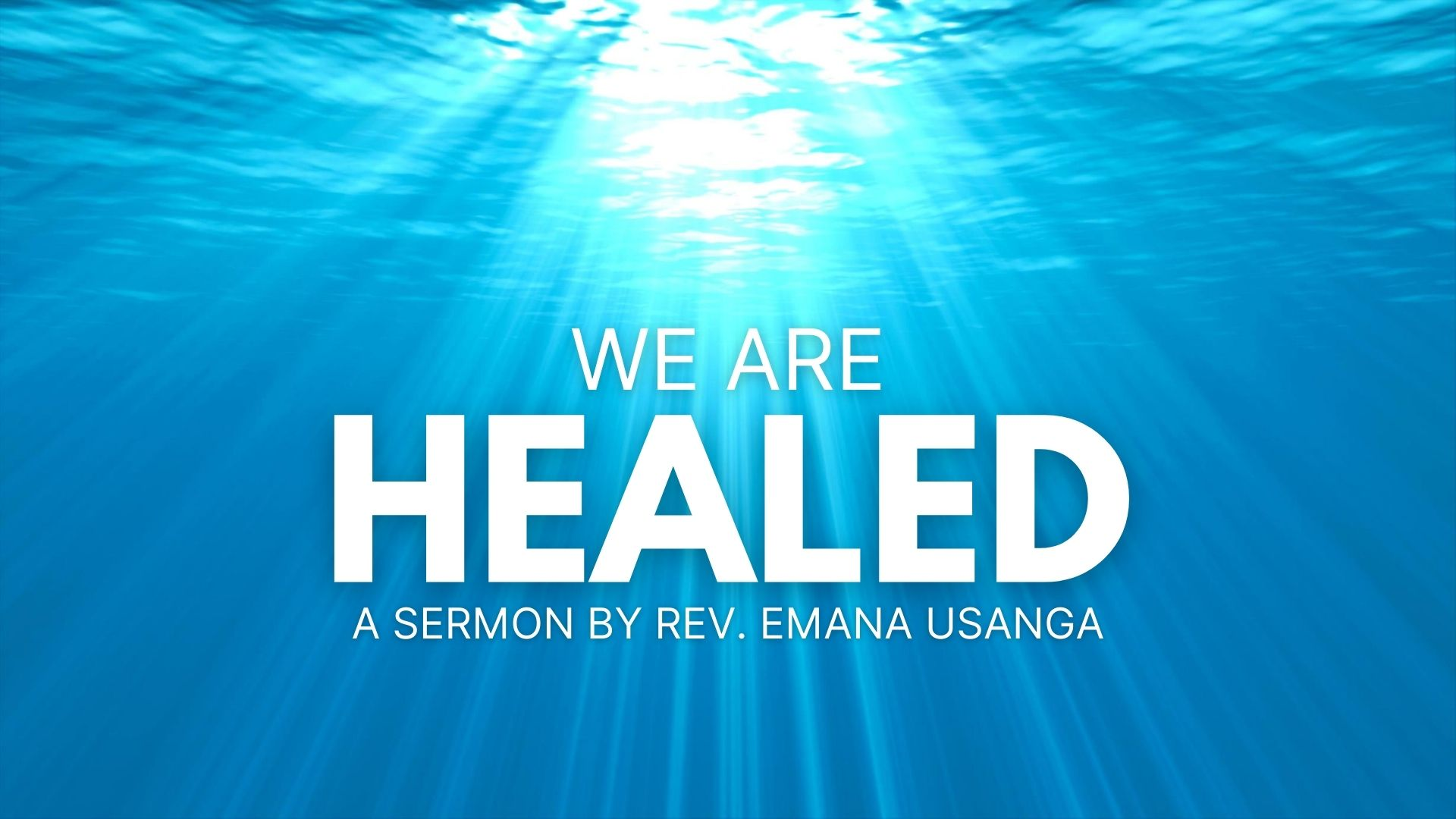 We Are Healed